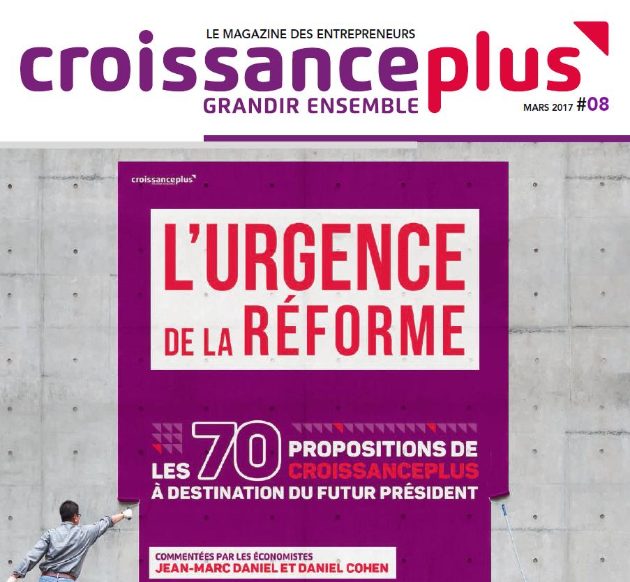 8ème Magazine de CroissancePlus : l'Urgence de la Réforme