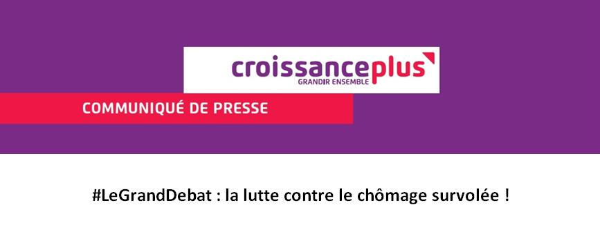 CP #LeGrandDebat : la lutte contre le chômage survolée lors de l'élection présidentielle !