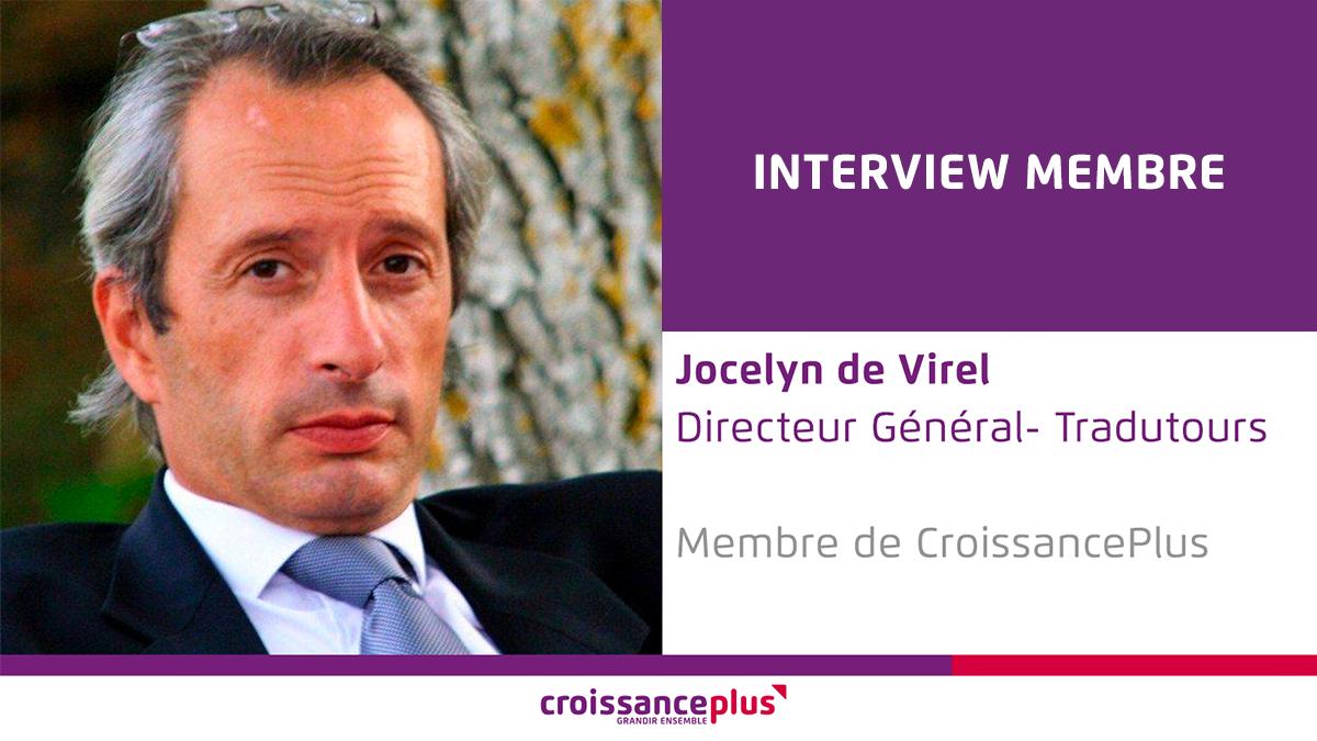 Découvrez Jocelyn de Virel, Directeur Général de TraduTours