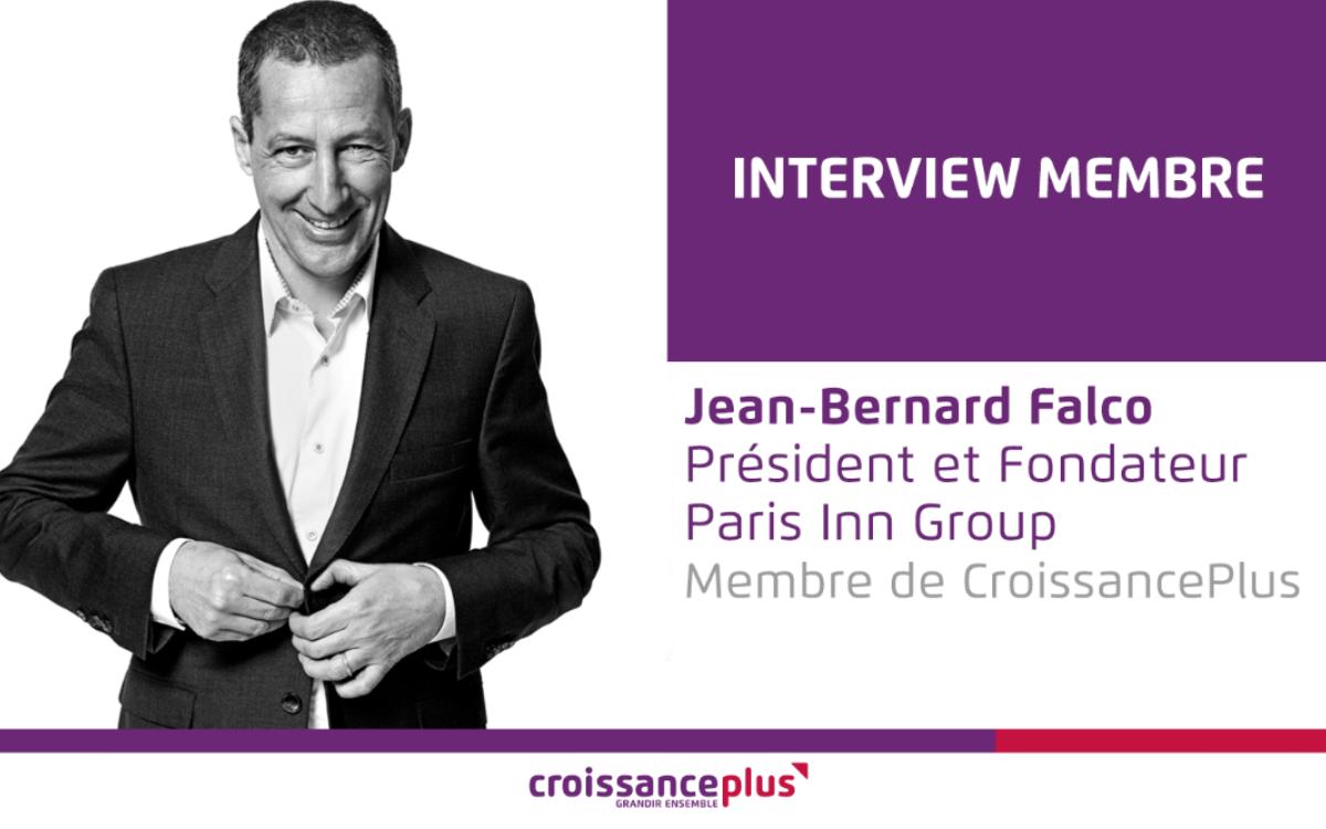 Découvrez Jean-Bernard Falco, président de Paris Inn Group