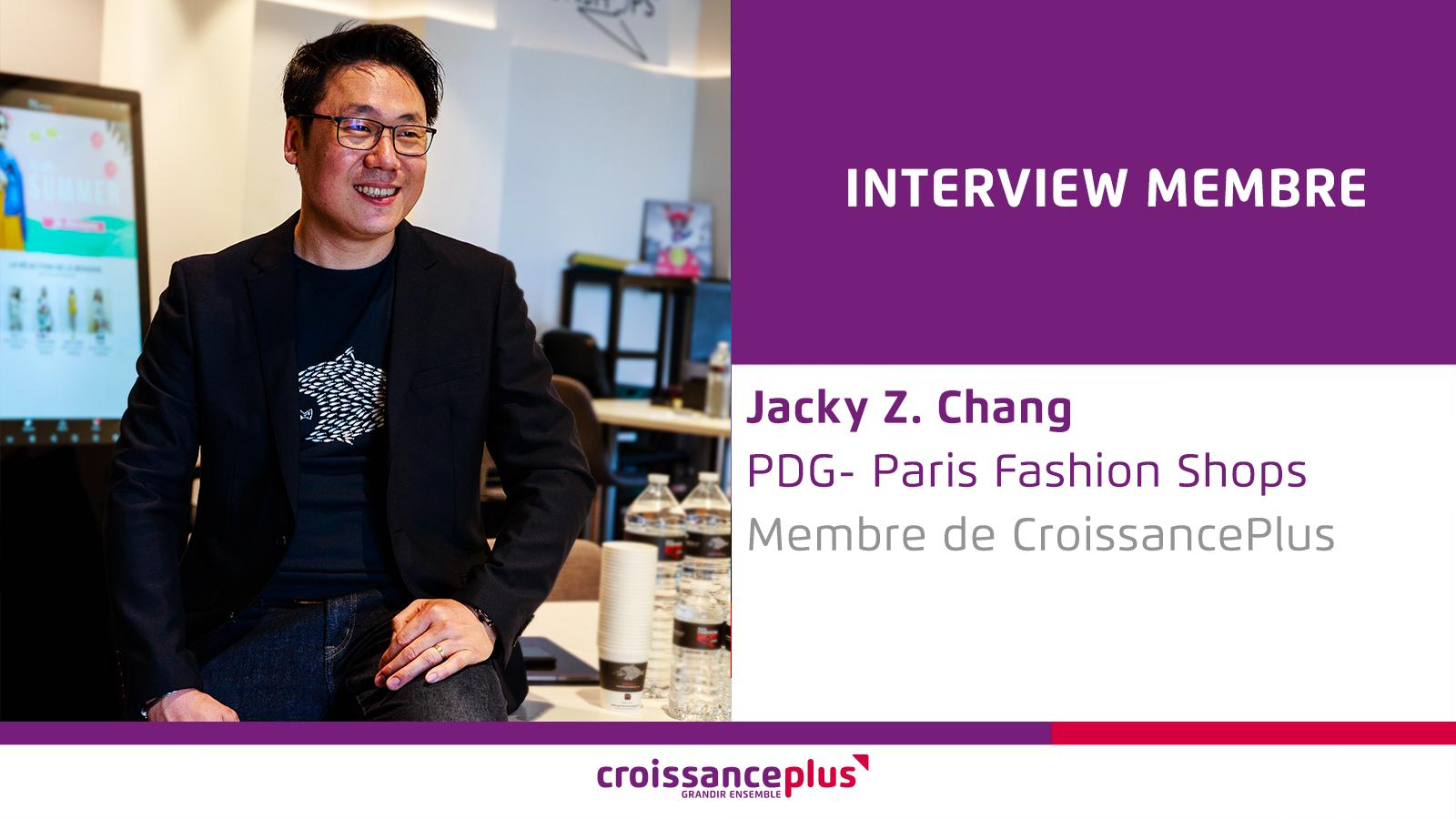 Découvrez Jacky Z. Chang, PDG de Paris Fashion Shops