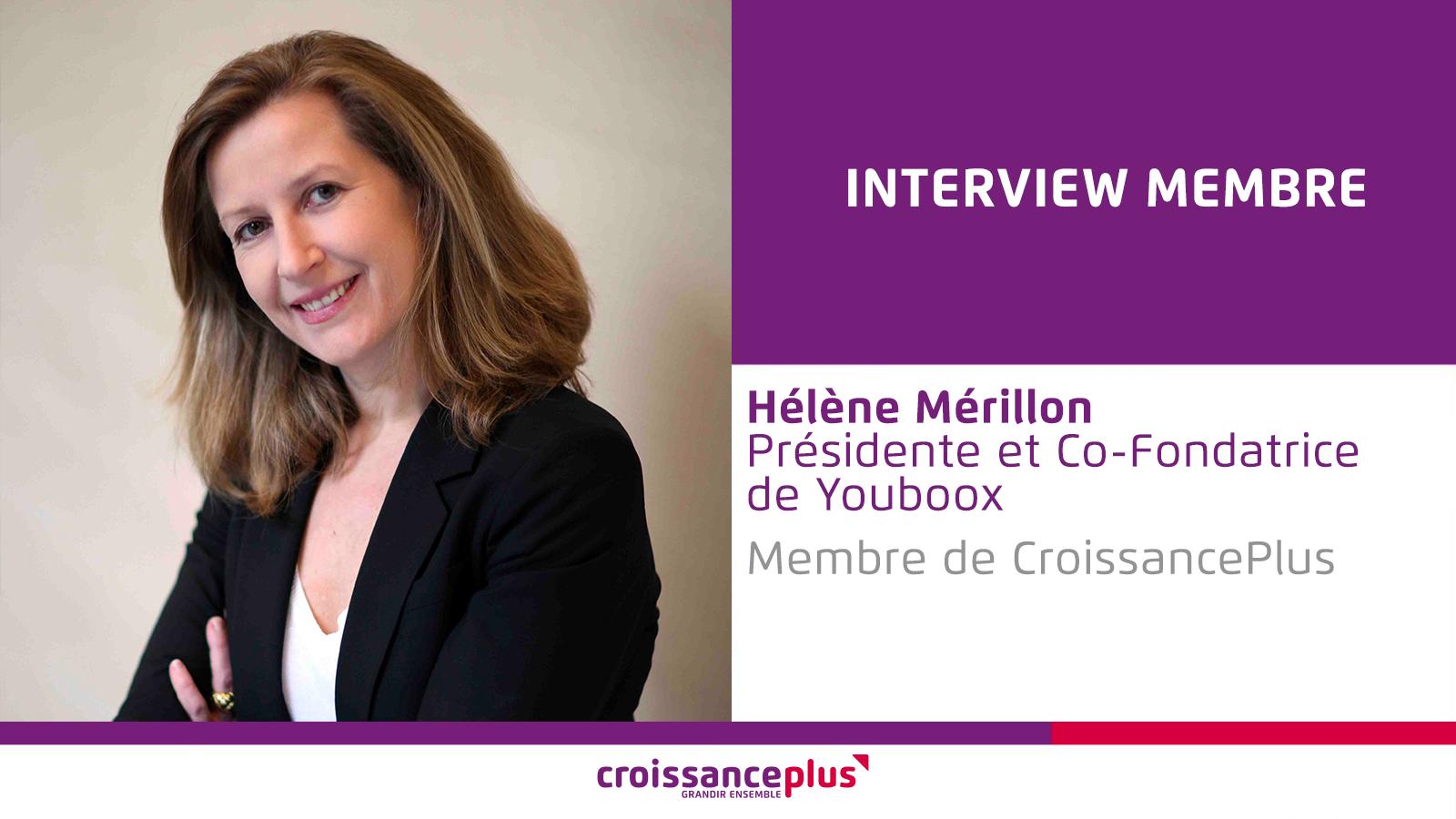 Découvrez Hélène Mérillon, Présidente de Youboox