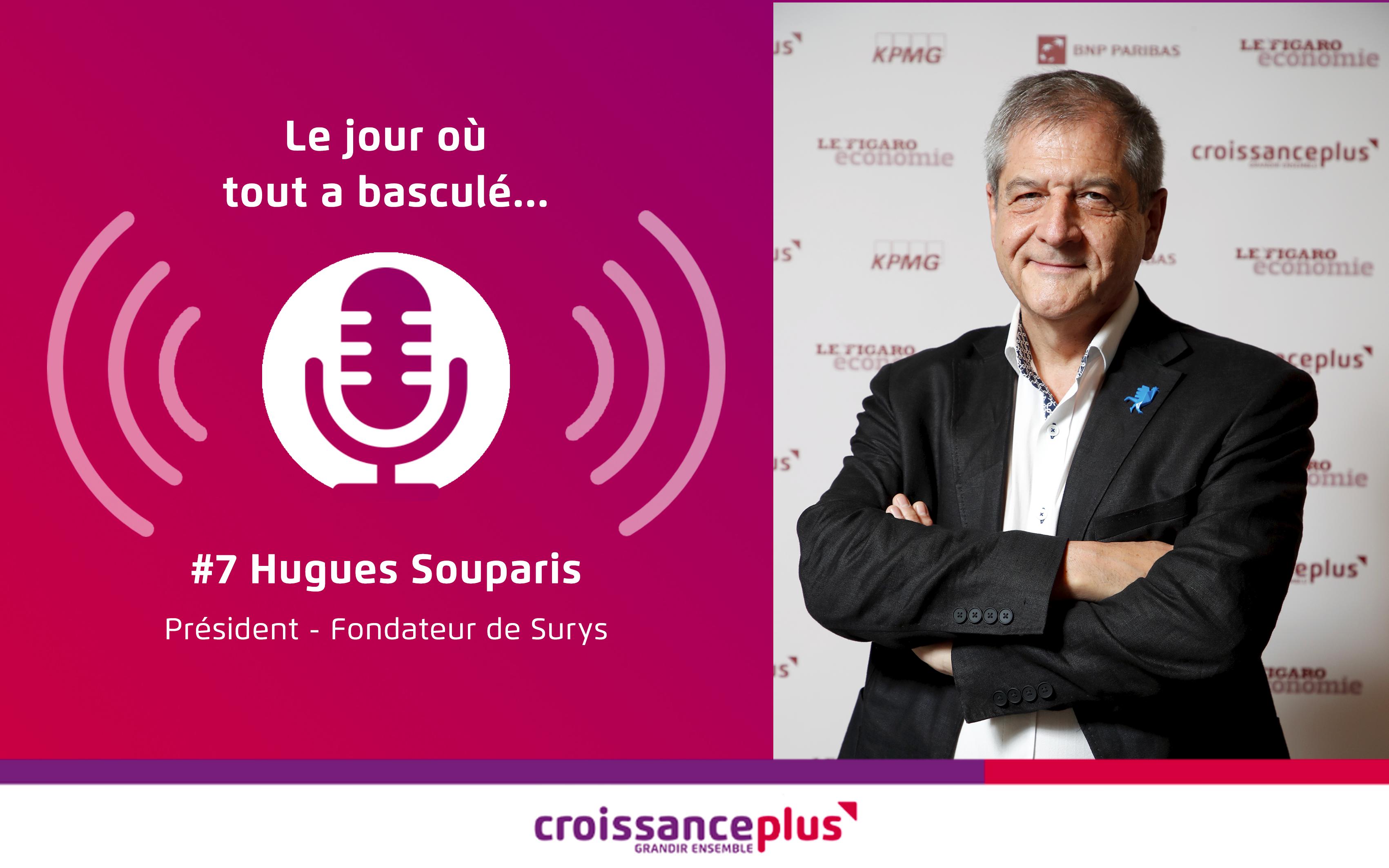 Podcast : nouvel épisode avec Hugues Souparis