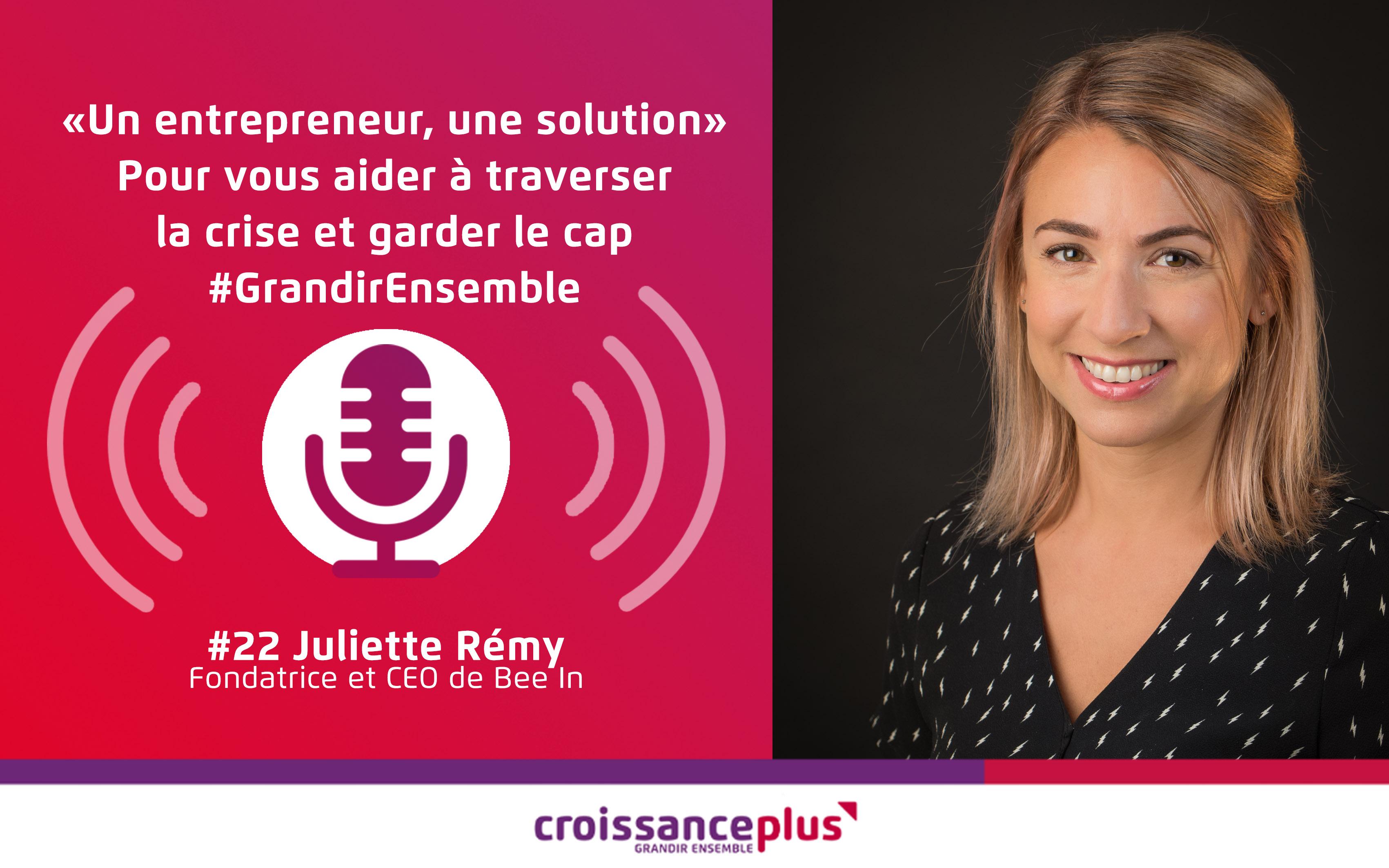 Un entrepreneur, une solution #22 – Juliette Rémy