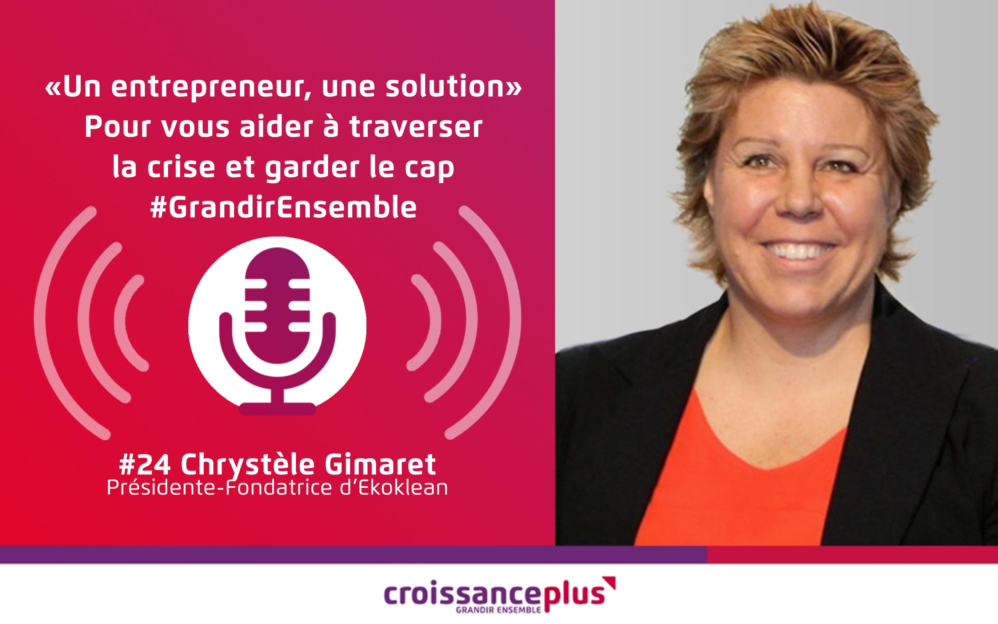 Un entrepreneur, une solution #24 – Chrystèle Gimaret