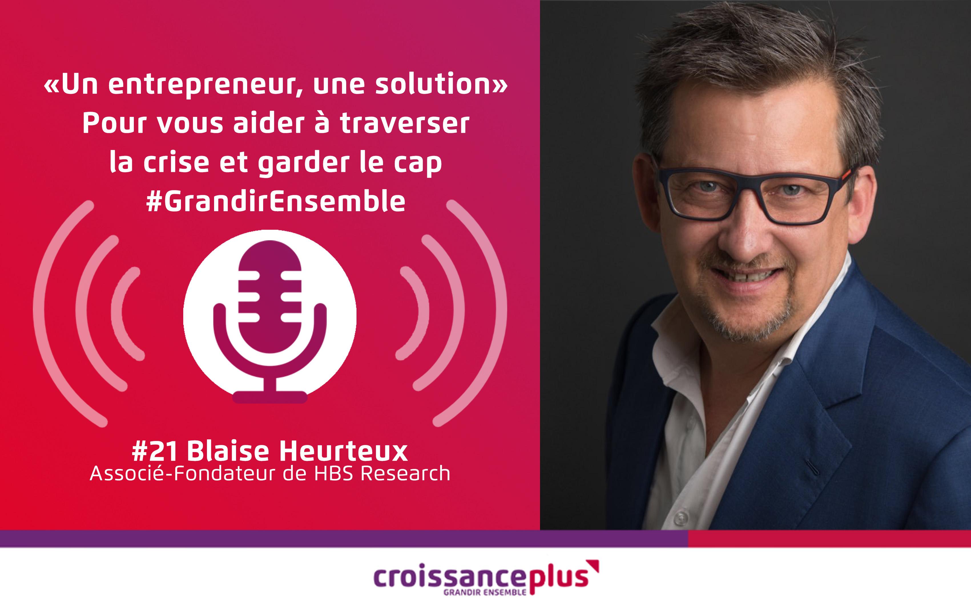 Un entrepreneur, une solution #21 – Blaise Heurteux
