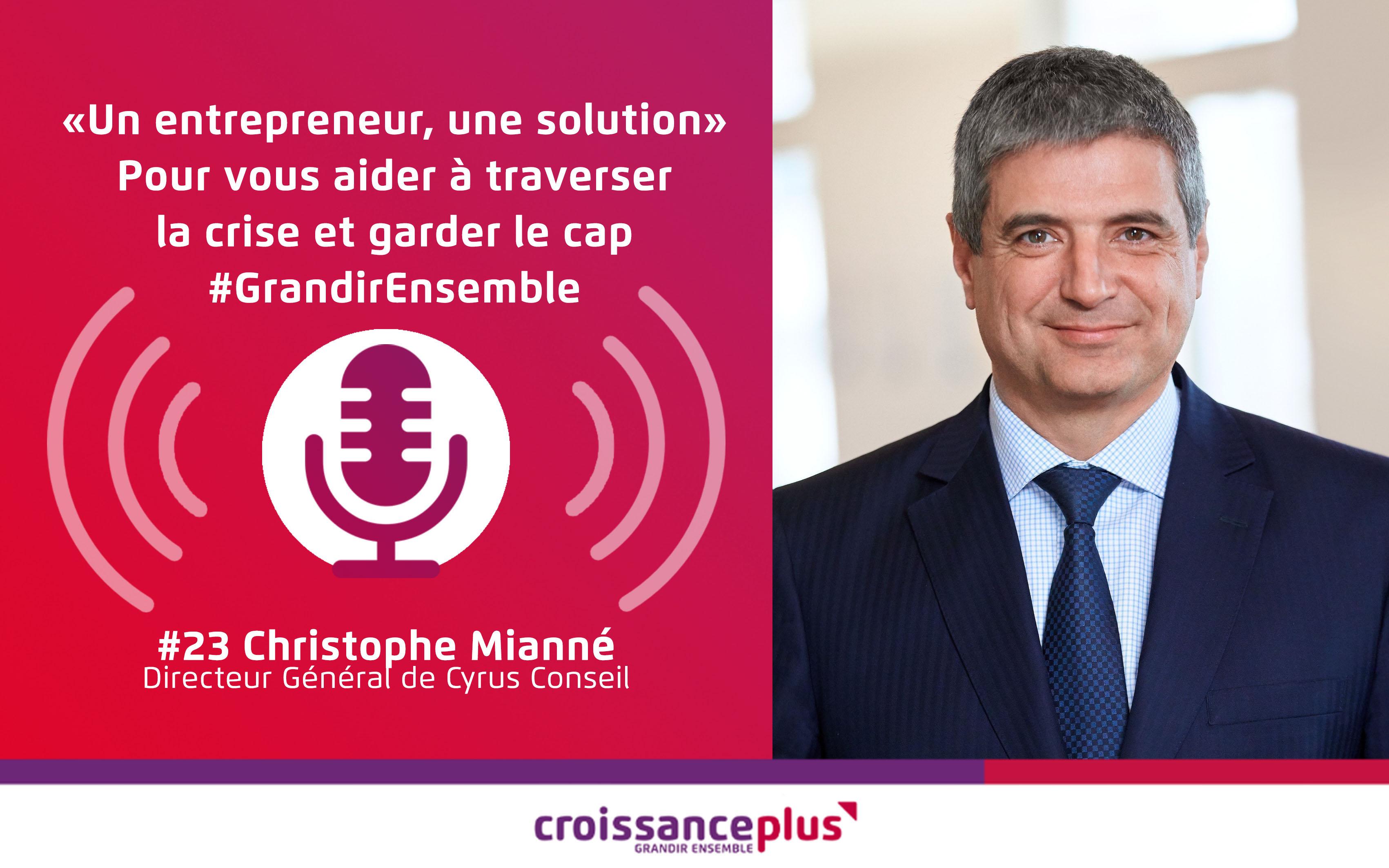 Un entrepreneur, une solution #23 – Christophe Mianné
