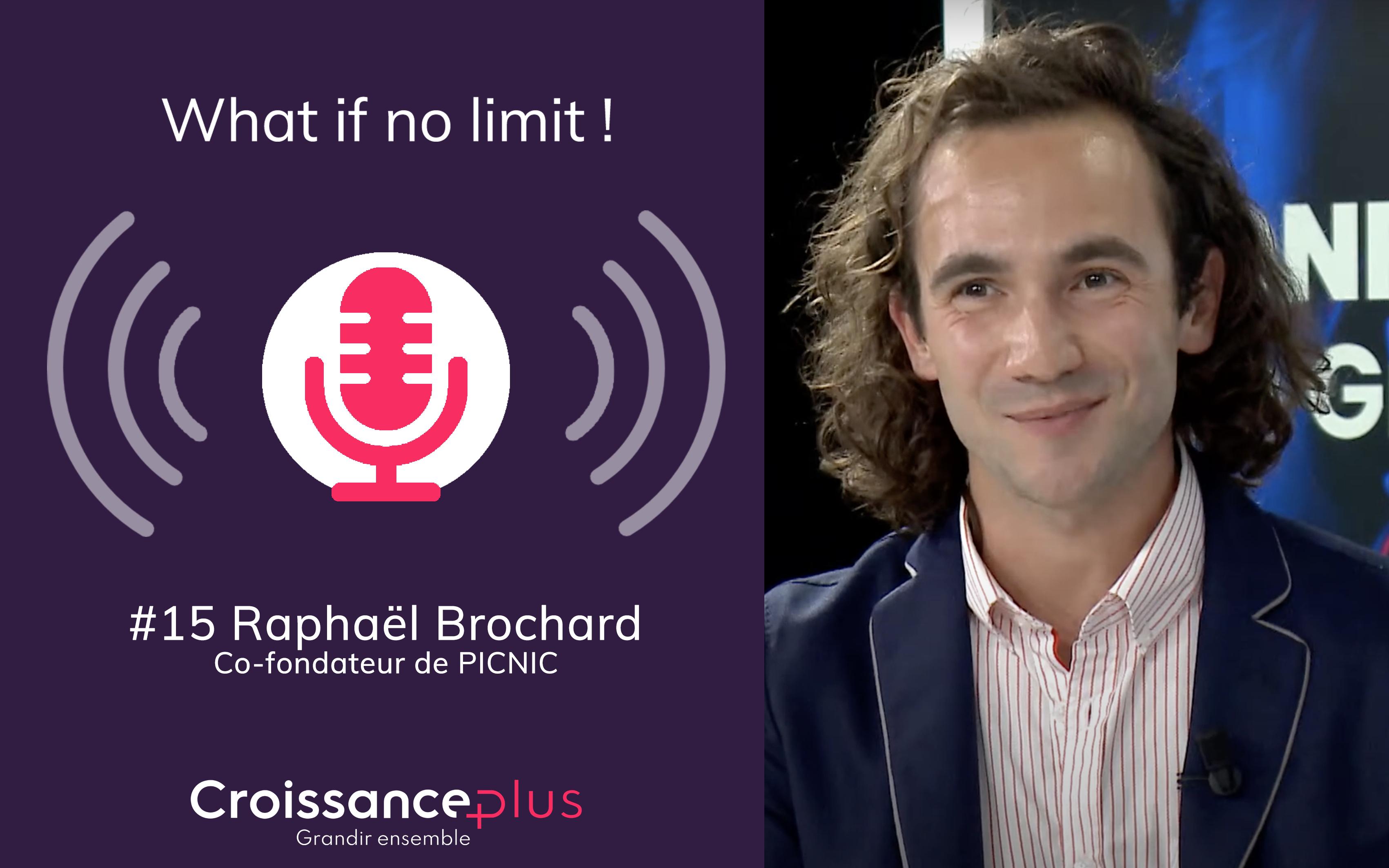 #Podcast : nouvel épisode disponible avec Raphaël Brochard, co-fondateur de PICNIC