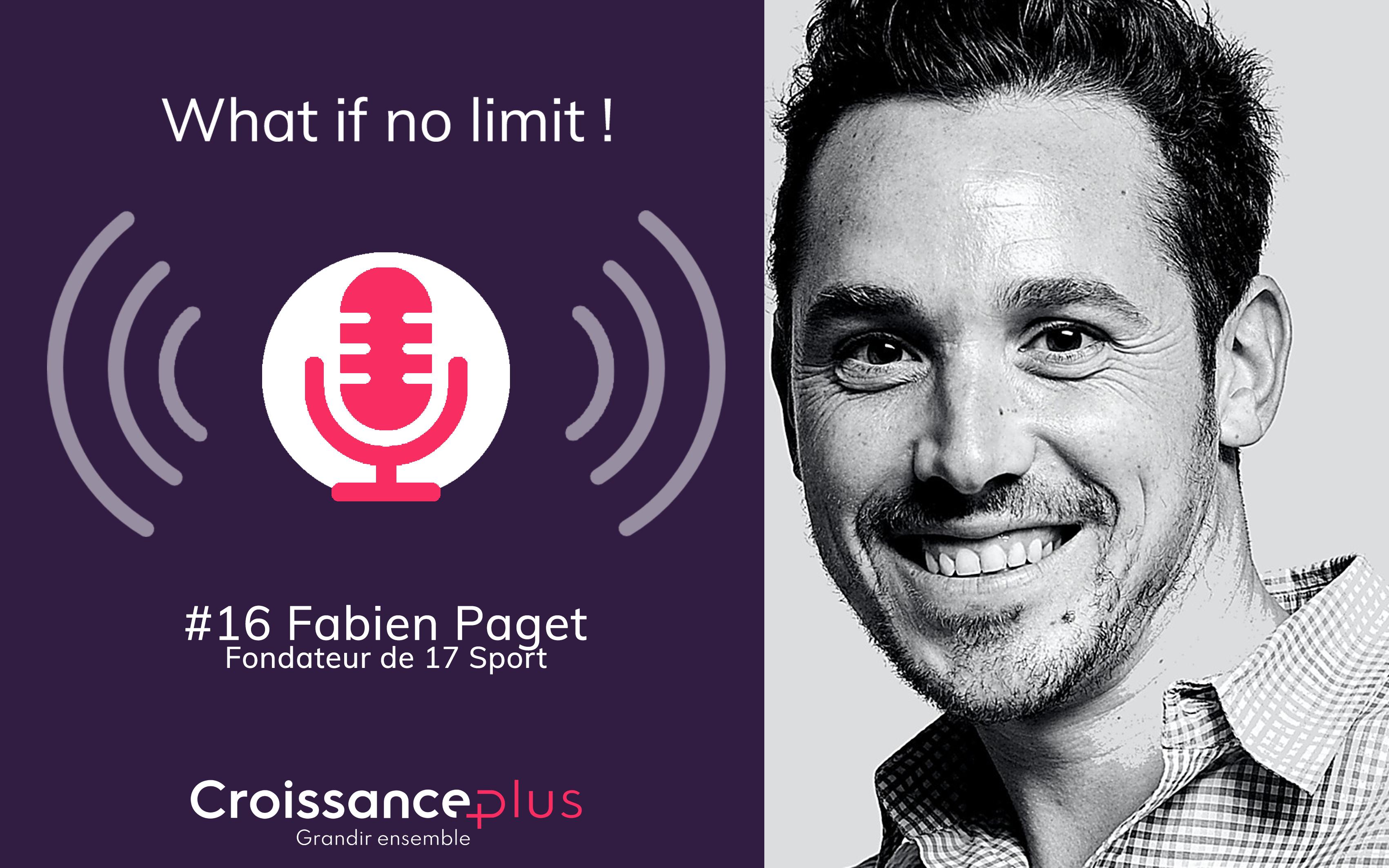 #Podcast : Fabien Paget, Fondateur de 17 Sport