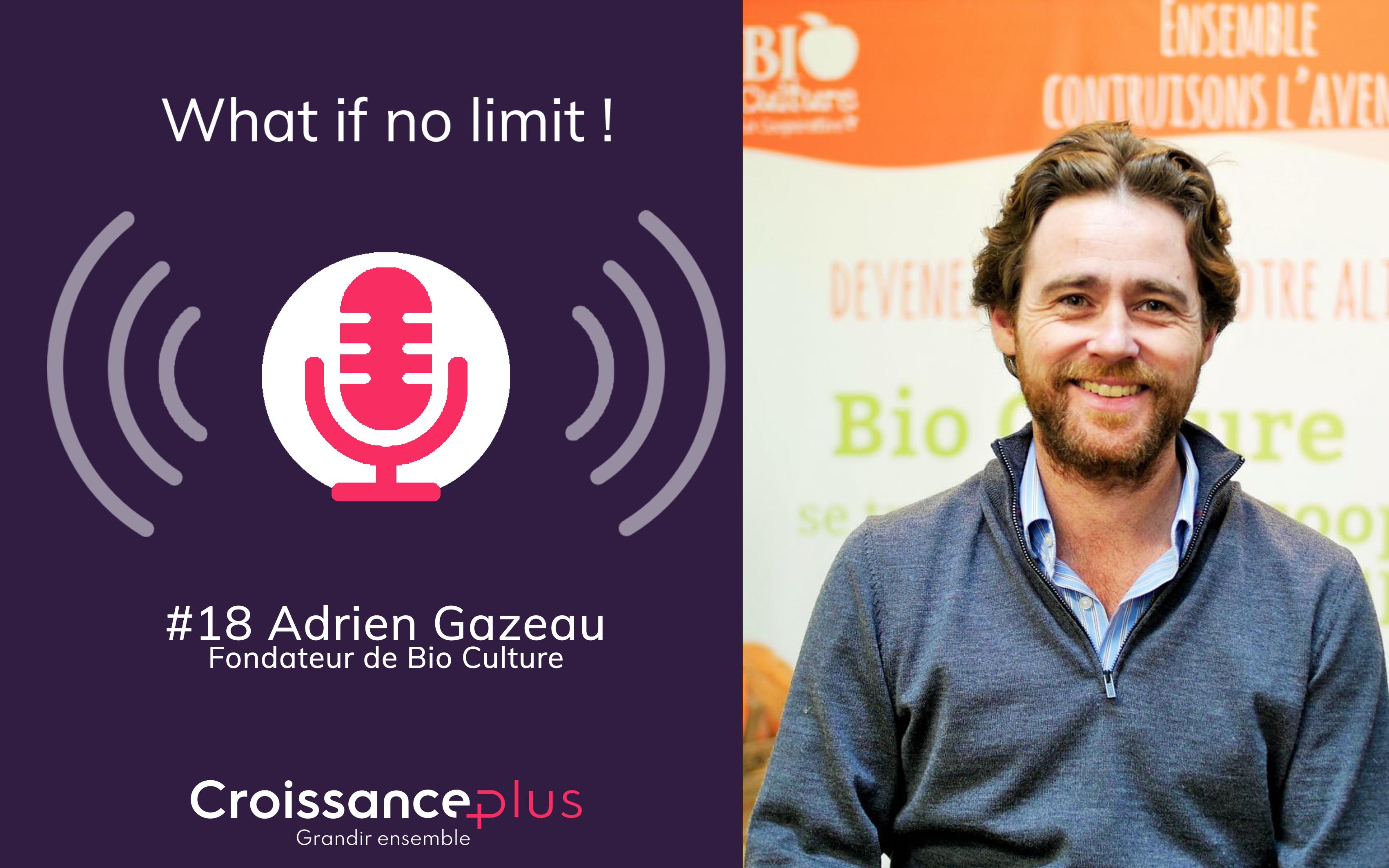 Nouveau #podcast avec Adrien Gazeau, Fondateur de Bio Culture !