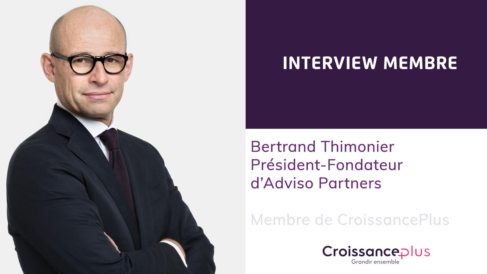 Découvrez Bertrand Thimonier, Président-Fondateur d'Adviso Partners