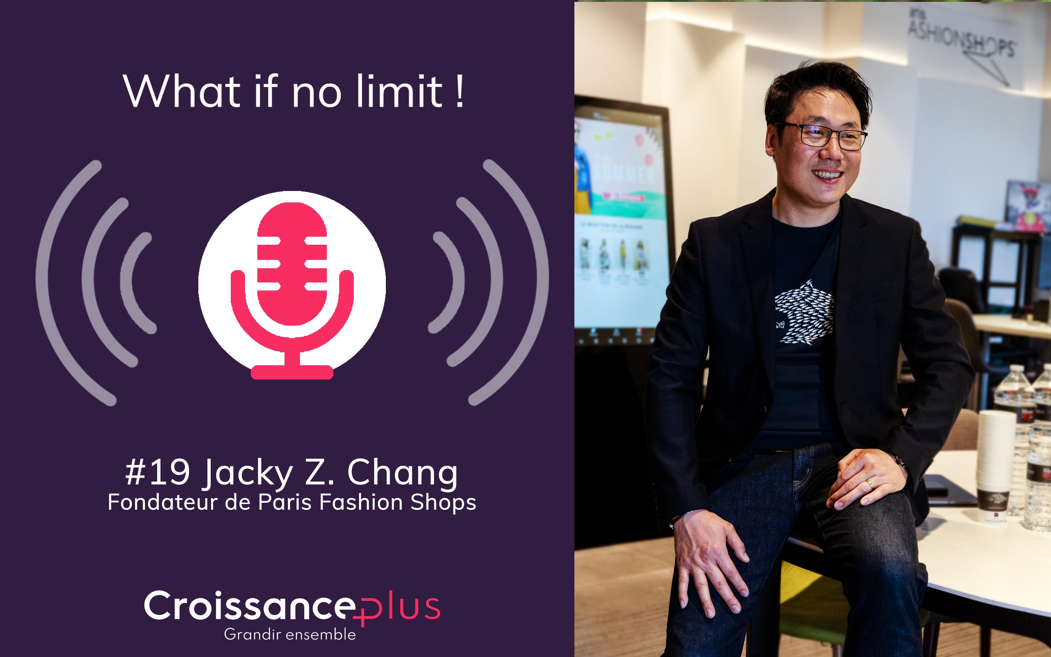 Nouveau podcast avec Jacky Z. Chang, Fondateur de Paris Fashion Shops