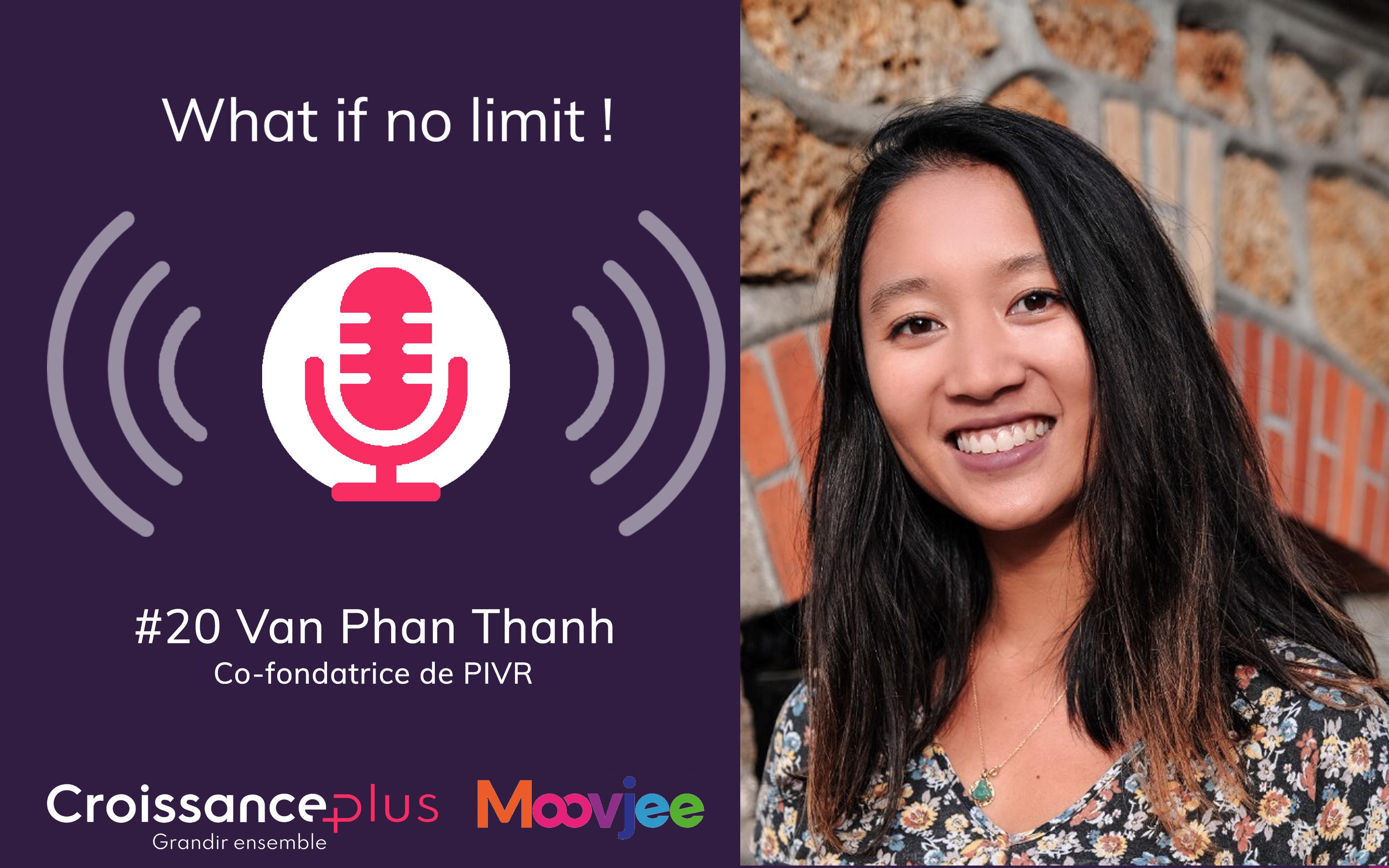 [Podcast] Nouvel épisode avec Van Phan Thanh, co-fondatrice de PIVR !