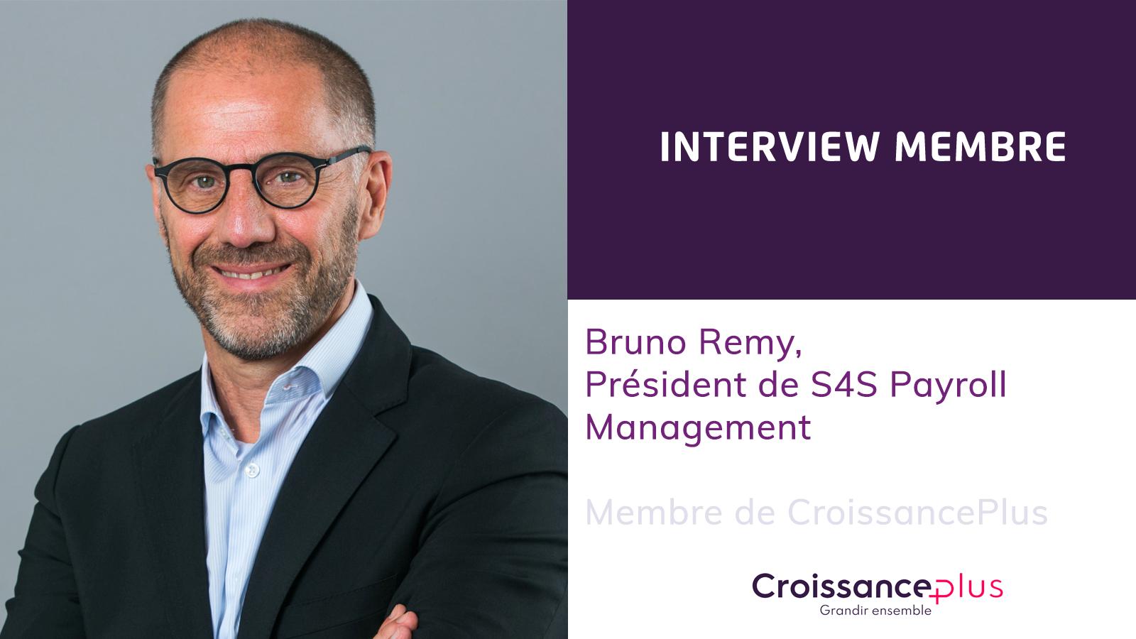 Découvrez Bruno Rémy, Président de S4S Payroll Management