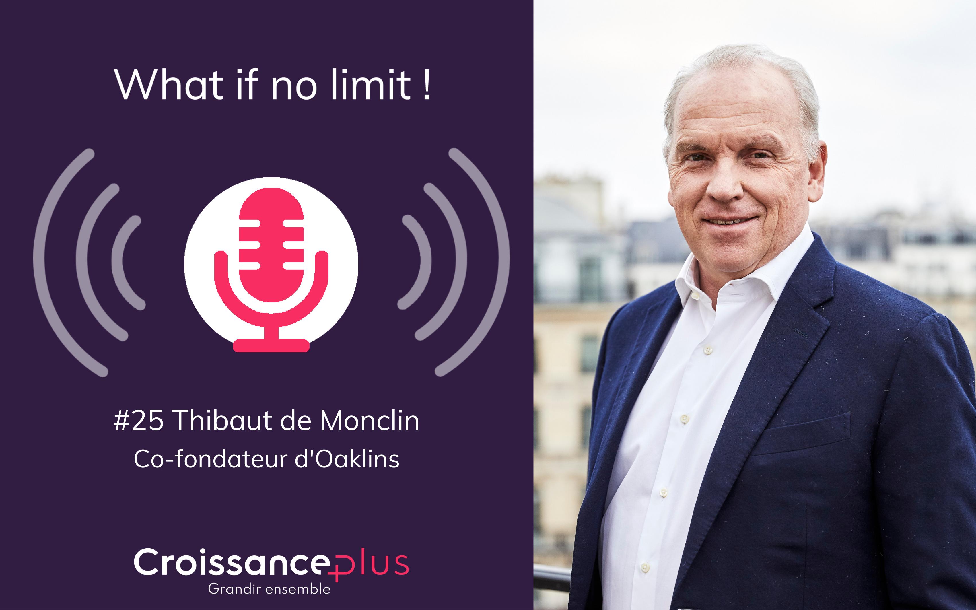 Podcast : nouvel épisode avec Thibaut de Monclin